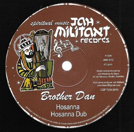 Brother Dan - Hosanna / dub / Jah Massive All Stars - Dub / Dub (Jah Militant) 12""